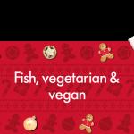 LIDL Alternative menu ideas Tasty fish, vegan and vegetarian mains.